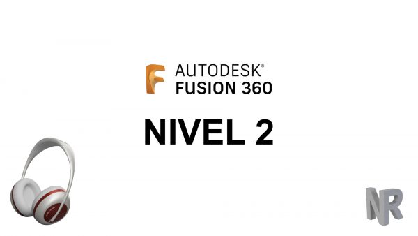 Curso Fusion 360 Nivel 2